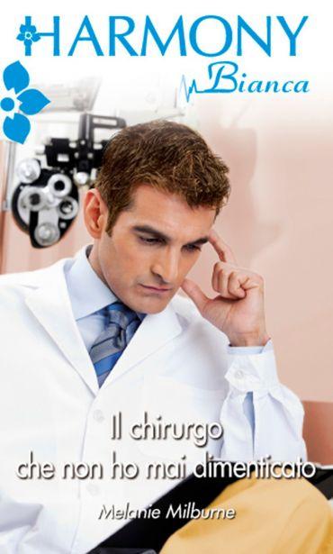Il chirurgo che non ho mai dimenticato ePub