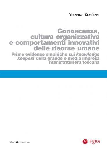 Conoscenza, cultura organizzativa e comportamenti innovativi del