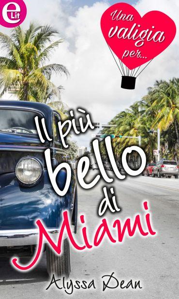 Il più bello di Miami (eLit) ePub
