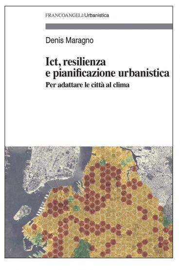 Ict, resilienza e pianificazione urbanistica