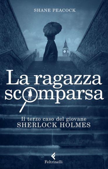 Il giovane Sherlock Holmes. La ragazza scomparsa ePub