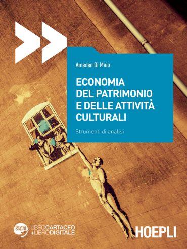 Economia del patrimonio e delle attività culturali ePub