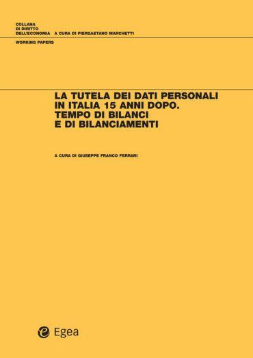 Tutela dei dati personali in Italia 15 anni dopo (La)
