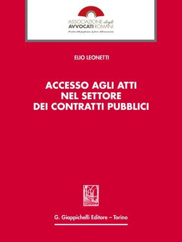 Accesso agli atti nel settore dei contratti pubblici ePub