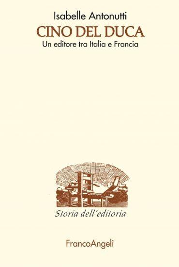 Cino Del Duca. Un editore tra Italia e Francia ePub