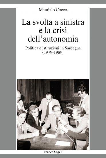 La svolta a sinistra e la crisi dell'autonomia