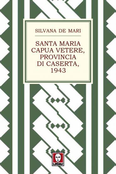 Santa Maria Capua Vetere, provincia di Caserta, 1943 ePub