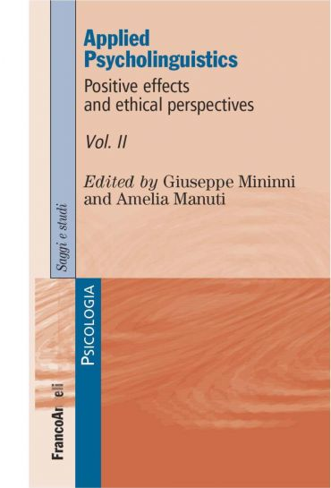 Applied Psycholinguistics. Positive effects and ethical perspect
