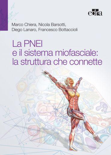 La PNEI e il sistema miofasciale: la struttura che connette ePub