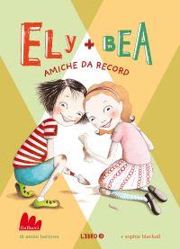 Ely + Bea 3 Amiche da record ePub
