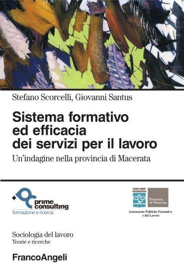 Sistema formativo ed efficacia dei servizi per il lavoro. Un'ind