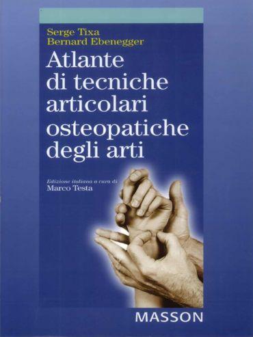 Atlante di tecniche articolari osteopatiche degli arti ePub