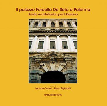Il palazzo Forcella de Seta a Palermo