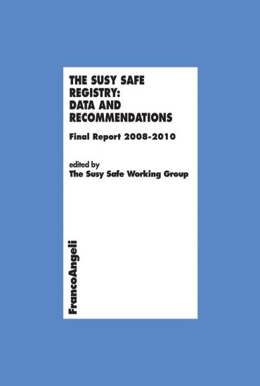 The Susy Safe registry: data and recommendations. Final Report 2