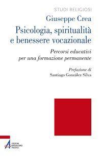 Psicologia, spiritualità e benessere vocazionale. Percorsi educa