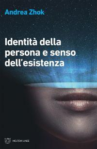 Identità della persona e senso dell'esistenza ePub