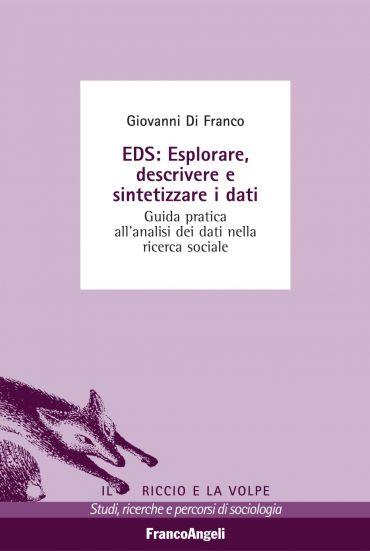 EDS: esplorare, descrivere e sintetizzare i dati. Guida pratica
