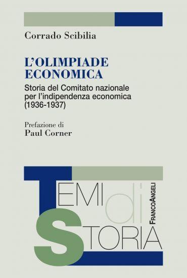 L'Olimpiade economica. Storia del Comitato nazionale per l'indip
