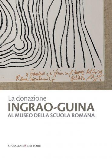 La donazione Ingrao-Guina al Museo della Scuola Romana ePub