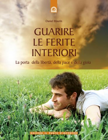 Guarire le ferite interiori ePub