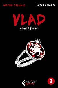 Vlad. Neve di fuoco. Vol. 2 di 3 ePub