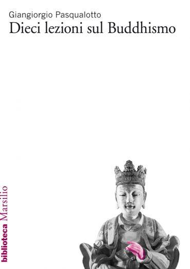 Dieci lezioni sul buddhismo ePub