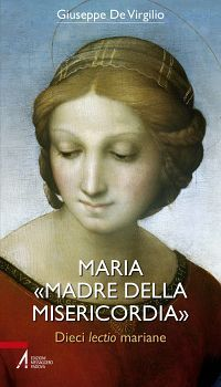 Maria «Madre della Misericordia». Dieci lectio mariane ePub