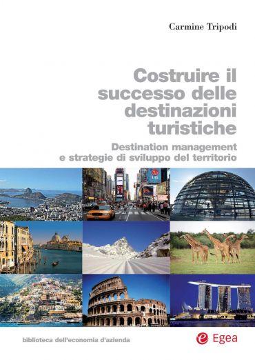 Costruire il successo delle destinazioni turistiche