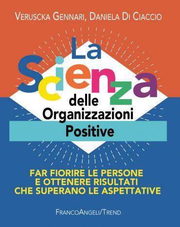 La Scienza delle Organizzazioni Positive