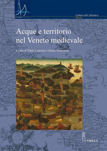 Acque e territorio nel Veneto medievale
