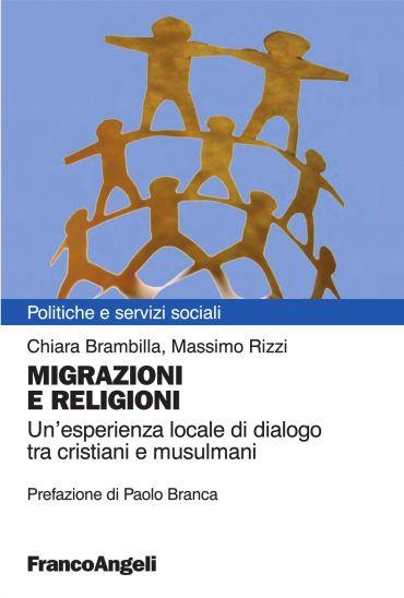 Migrazioni e religioni. Un'esperienza locale di dialogo tra cris