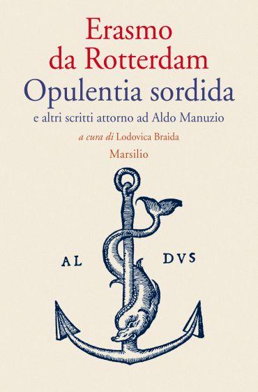 Opulentia sordida e altri scritti attorno ad Aldo Manuzio ePub