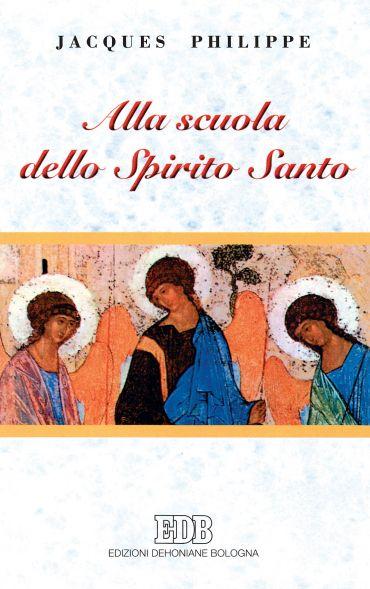 Alla scuola dello Spirito Santo ePub