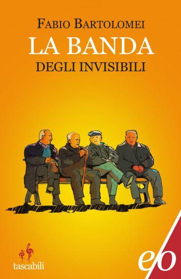 La banda degli invisibili ePub