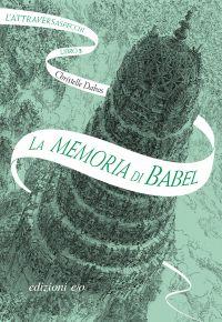 La memoria di Babel. L'Attraversaspecchi - 3 ePub