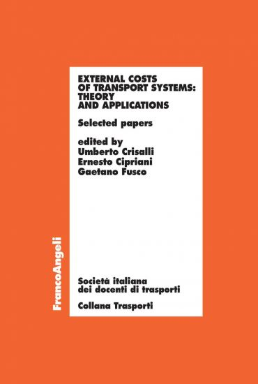 External costs of transport systems: Theory and applications. Se