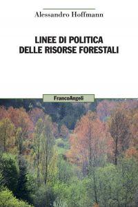 Linee di politica delle risorse forestali