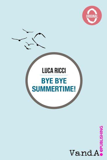 Bye Bye Summertime! ePub