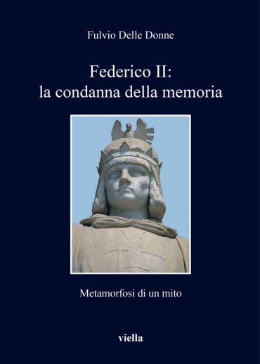 Federico II: la condanna della memoria
