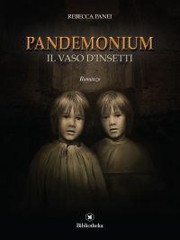 Pandemonium -  Il vaso d'insetti ePub