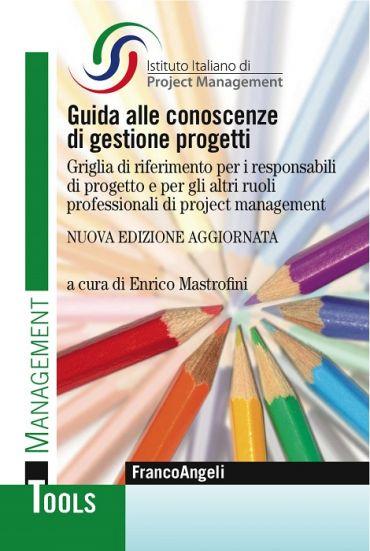 Guida alle conoscenze di gestione progetti. Griglia di riferimen
