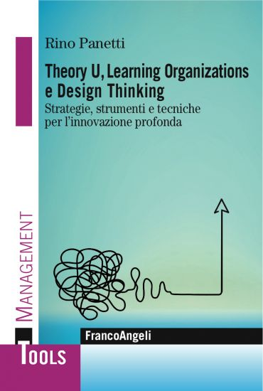 Theory U,  Learning Organizations e Design Thinking ePub