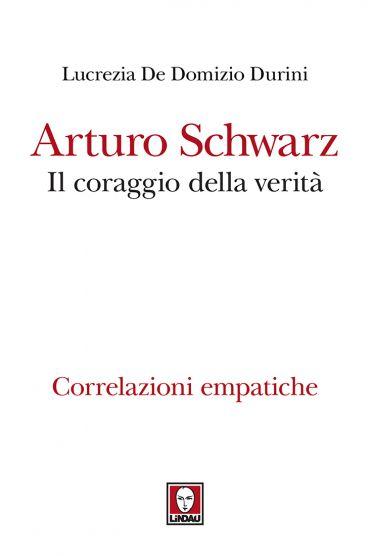 Arturo Schwarz. Il coraggio della verità ePub