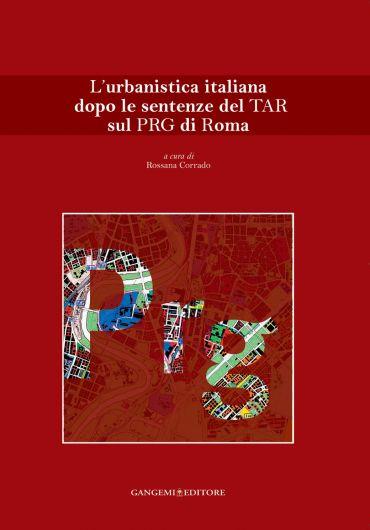 L'urbanistica italiana dopo le sentenze del TAR sul PRG di Roma
