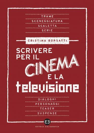 Scrivere per il cinema e la televisione ePub