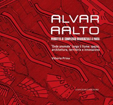 Alvar AAlto. Progetto di complesso residenziale a Pavia ePub