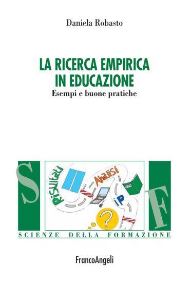 La ricerca empirica in educazione. Esempi e buone pratiche