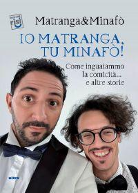 Io Matranga, tu Minafò! ePub