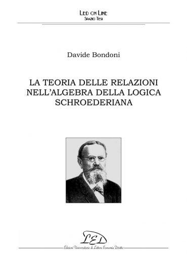 La teoria delle relazioni nell'algebra della logica schroederian