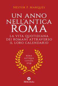 Un anno nell'antica Roma ePub